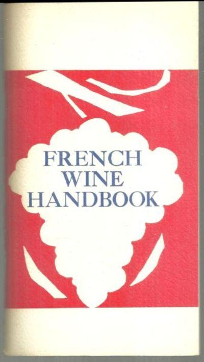 FRENCH WINE HANDBOOK, Garvin, Fernande