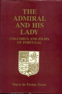 The Admiral and His Lady: Columbus and Filipa of Portugal