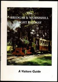 image of Bredgar & Wormshill Light Railway: A Visitors Guide