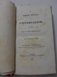 The Modern History of Universalism, from the Era of the Reformation to the Present Time