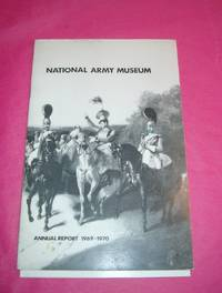 NATIONAL ARMY MUSEUM REPORT 1969-1970
