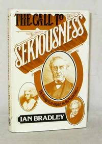 The Call to Seriousness the Evangelical Impact on the Victorians