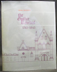 The Gothic Revival 1745-1845