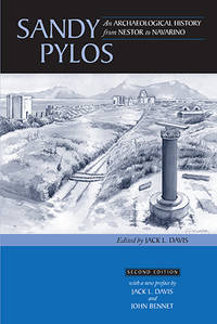 SANDY PYLOS: AN ARCHAEOLOGICAL HISTORY FROM NESTOR TO NAVARINO