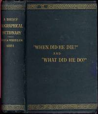 A Brief Biographical Dictionary.; Revised by J.W. Abernethy