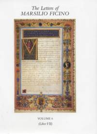 image of The Letters of Marsilio Ficino: v. 6: Volume 6