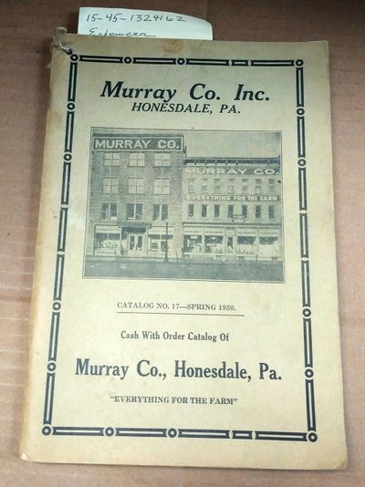 Honesdale: Murray Co. Inc, 1930. Saddle-stitched. Octavo; G; Paperback; Spine, staple binding; Cover...