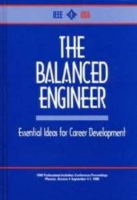 image of The Balanced Engineer: Essential Ideas for Career Development (Vol 1)