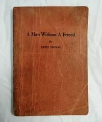 A Man Without A Friend