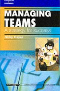 Managing Teams: A Strategy for Success: Psychology @ Work Series (Psychology at Work S.) by  Nicky Hayes - Paperback - from World of Books Ltd (SKU: GOR002864570)