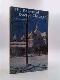 The Poems Of Doctor Zhivago by  Eugene M. (Translator)  Boris; Kayden - Hardcover - 1967 - from ThriftBooks and Biblio.com