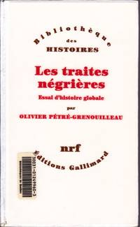 image of Les traites négrières.  Essai d'histoire globale.