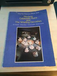 image of Mevlana Celaleddin Rumi and the Whirling Dervishes: Sufi Philosophy - Whirling Rituals - Poems of Ecstasy - Miniature Paintings