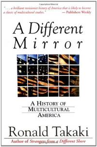 image of A Different Mirror: A History of Multicultural America (A back bay book)