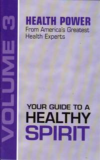Your Guide to a Healthy Spirit (Health Power, 3)