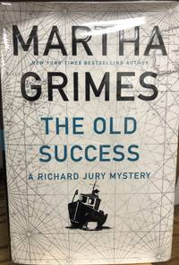 image of The Old Success (Richard Jury Mystery (25))