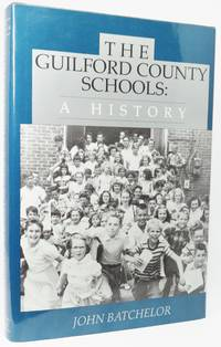 image of THE GUILFORD COUNTY SCHOOLS: A HISTORY