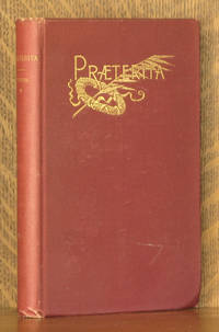 PRAETERITA. - OUTLINES OF SCENES AND THOUGHTS PERHAPS WORTHY OF MEMORY IN MY PAST LIFE by John Ruskin - Hardcover - 1890 - from Andre Strong Bookseller and Biblio.com