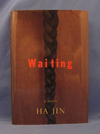 WAITING by Jin Ha - Signed First Edition - 1999 - from Buddenbrooks, Inc. and Biblio.com