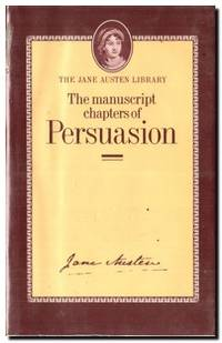 The Manuscript Chapters Of Persuasion