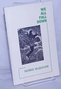 image of We All Fall Down: poems