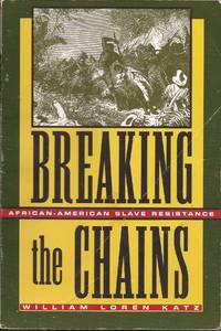 image of Breaking the Chains; African-American Slave Resistance