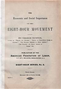 image of THE ECONOMIC AND SOCIAL IMPORTANCE OF THE EIGHT-HOUR MOVEMENT:  Eight Hour Series, No. 2