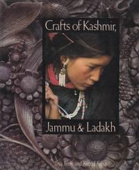 Crafts of Kashmir, Jammu, & Ladakh by Jaya Jaitly  - 1990  - from Hard-to-Find Needlework Books (SKU: 36154)