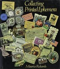 Collecting Printed Ephemera by Maurice Rickards - Hardcover - 1988-05-08 - from Books Express and Biblio.com
