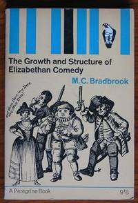 The Growth and Structure Elizabethan Comedy