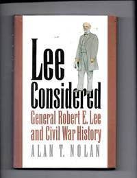 Lee Considered, General Robert e Lee and Civil War History