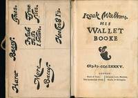 Izaak Walton: His Wallet Booke. Signed copy by  Joseph Crawhall - Hardcover - Limited Edition [500] - 1885 - from Barter Books Ltd and Biblio.com