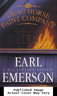 The Dead Horse Paint Company: A Mac Fontana Mystery (Mac Fontana Mystsery)