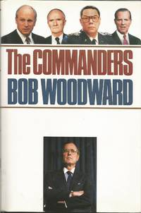 The Commanders by  Bob Woodward - 1st Edition - 1991 - from Elk Creek Heritage Books (SKU: 000061)