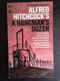 image of ALFRED HITCHCOCK'S A HANGMAN'S DOZEN