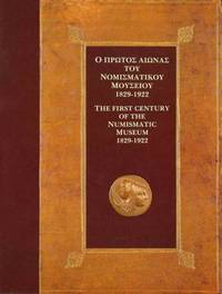The First Century of the Numismatic Museum 1829-1922