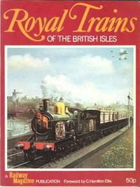 Royal Trains of the British Isles