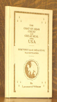THE COAT OF ARMS, CREST AND GREAT SEAL OF THE UNITED STATES OF AMERICA