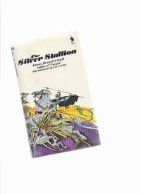 The Silver Stallion:  A Comedy of Redemption -by James Branch Cabell / Ballantine Adult Fantasy Series