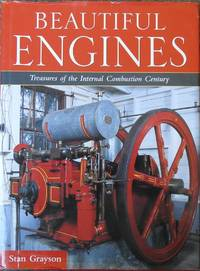 image of Beautiful Engines : Treasures of the Internal Combustion Century