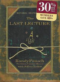 The Last Lecture (New Deluxe Edition Hard Cover) by Randy Pausch - First Edition First Printing - April 9, 2008 - from Paper Time Machines (SKU: 4492)