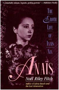 Anais: The Erotic Life of Anais Nin