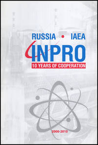 Russia-IAEA: INPRO: 10 Years of Cooperation 2000-2010