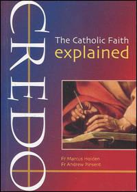 Credo: The Catholic Faith Explained (Evangelium)