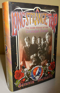 image of A Long Strange Trip The Inside History of the Grateful Dead (Inscribed by McNally to Al Aronowitz)