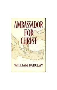 image of Ambassador for Christ: The Life and Teaching of St.Paul