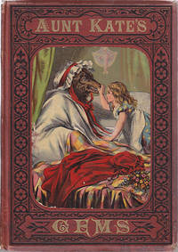 Aunt Kate's Gems.  Four Favorite Old Stories - Blue Beard, Robinson Crusoe, Red-Riding Hood,...
