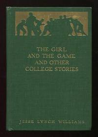 The Girl and the Game, and Other College Stories