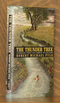 The Thunder Tree: Lessons From An Urban Wildland