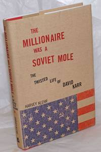 image of The millionaire was a Soviet mole, the twisted life of David Karr